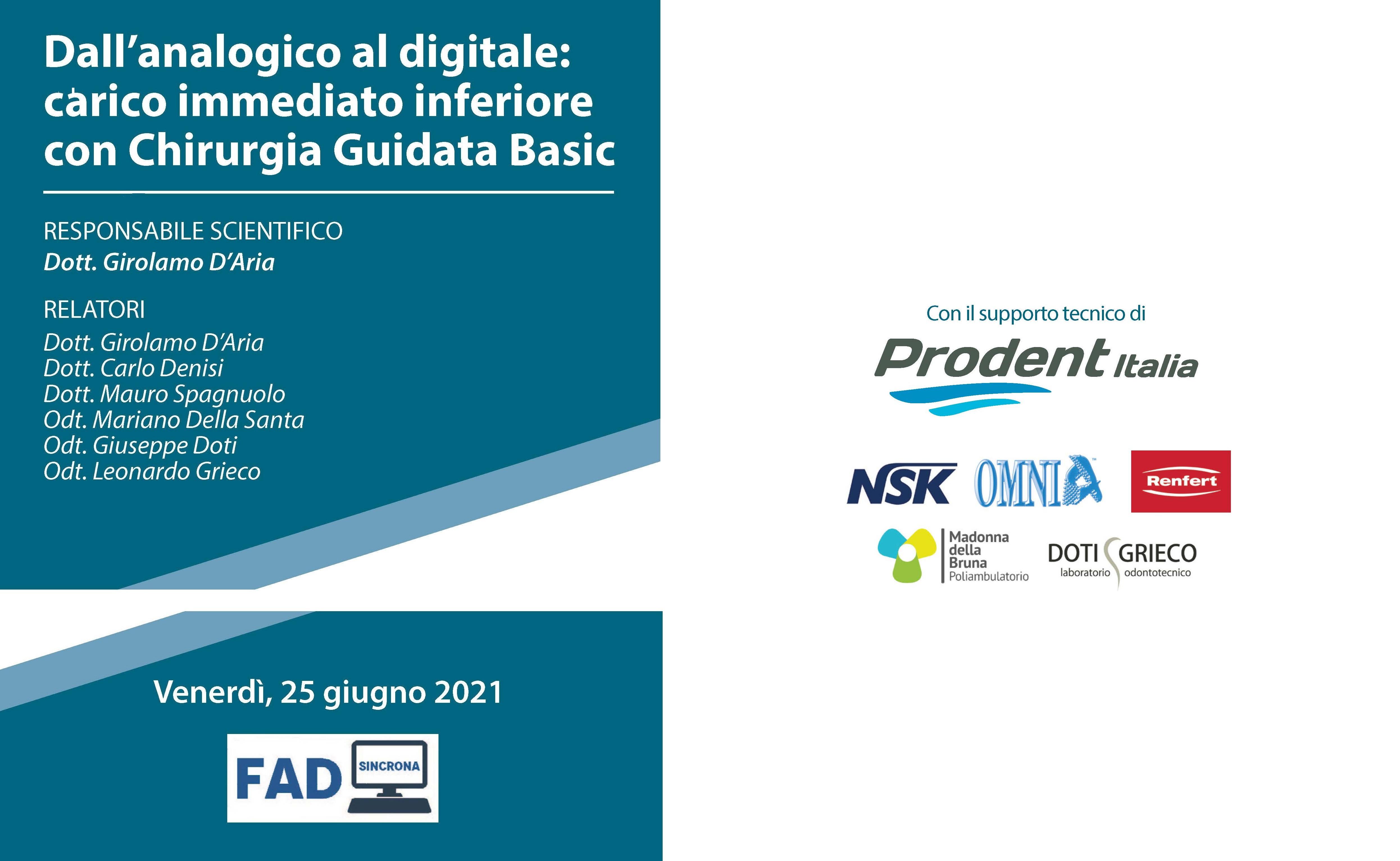 Course Image DALL'ANALOGICO AL DIGITALE: CARICO IMMEDIATO INFERIORE CON CHIRURGIA GUIDATA BASIC